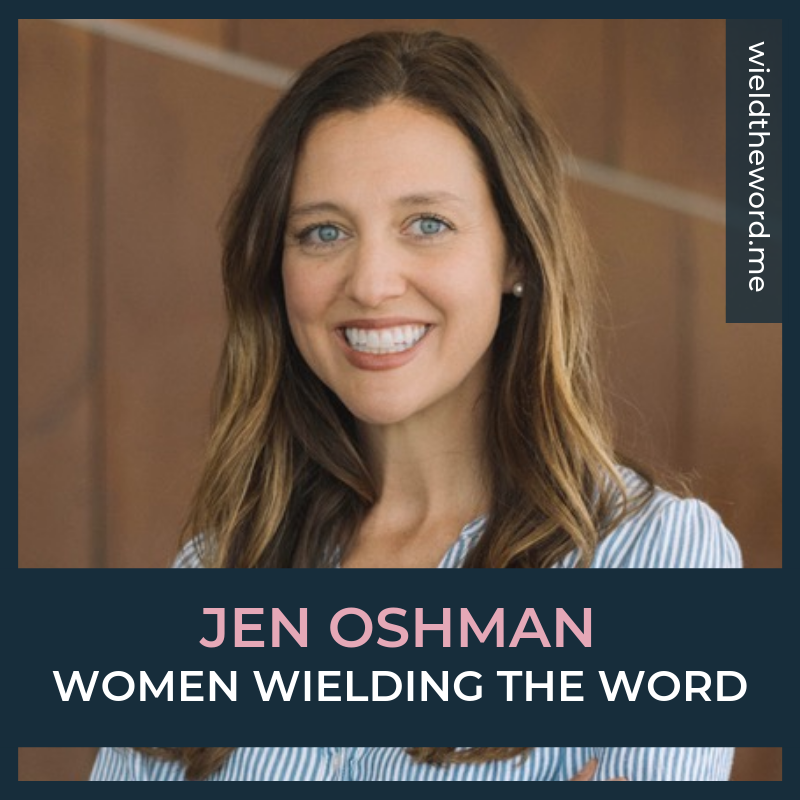 Women Wielding the Word Jen Oshman