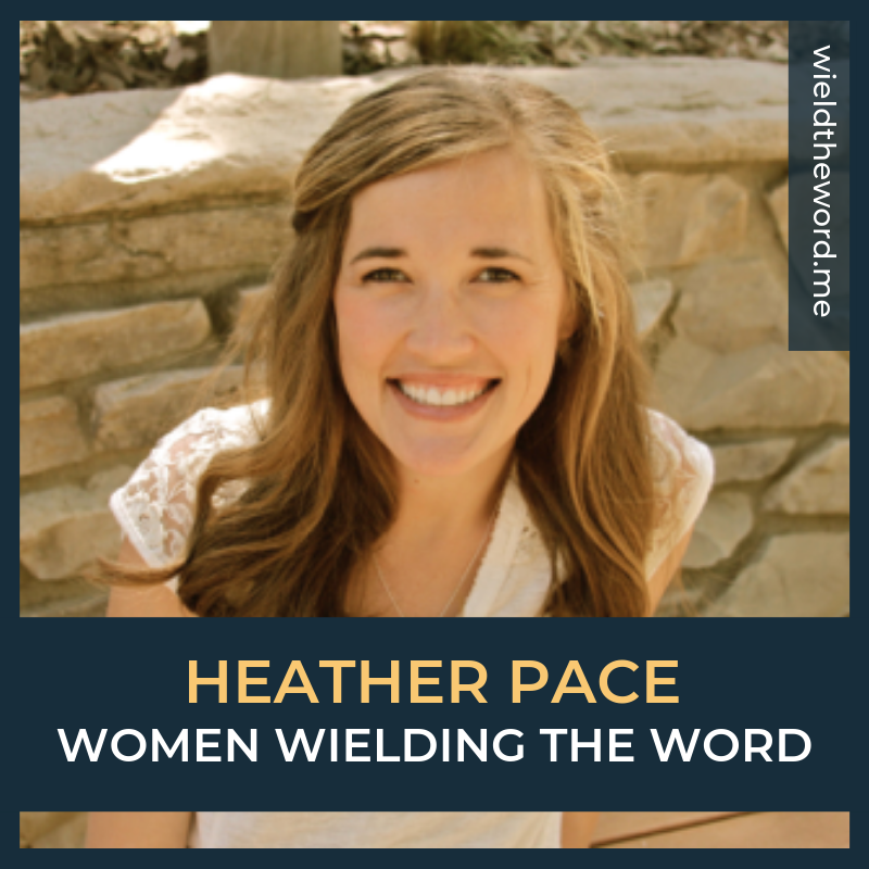 women-wielding-the-word-heather-pace