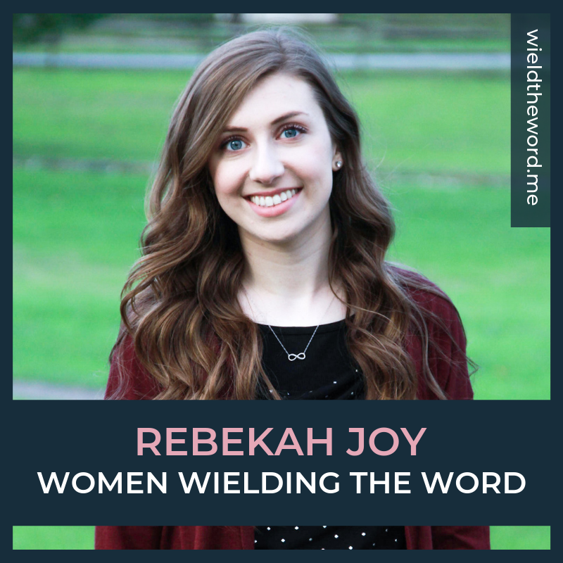 women-wielding-the-word-rebekah-joy