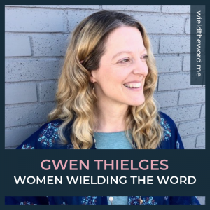 women-wielding-the-word-gwen-thielges