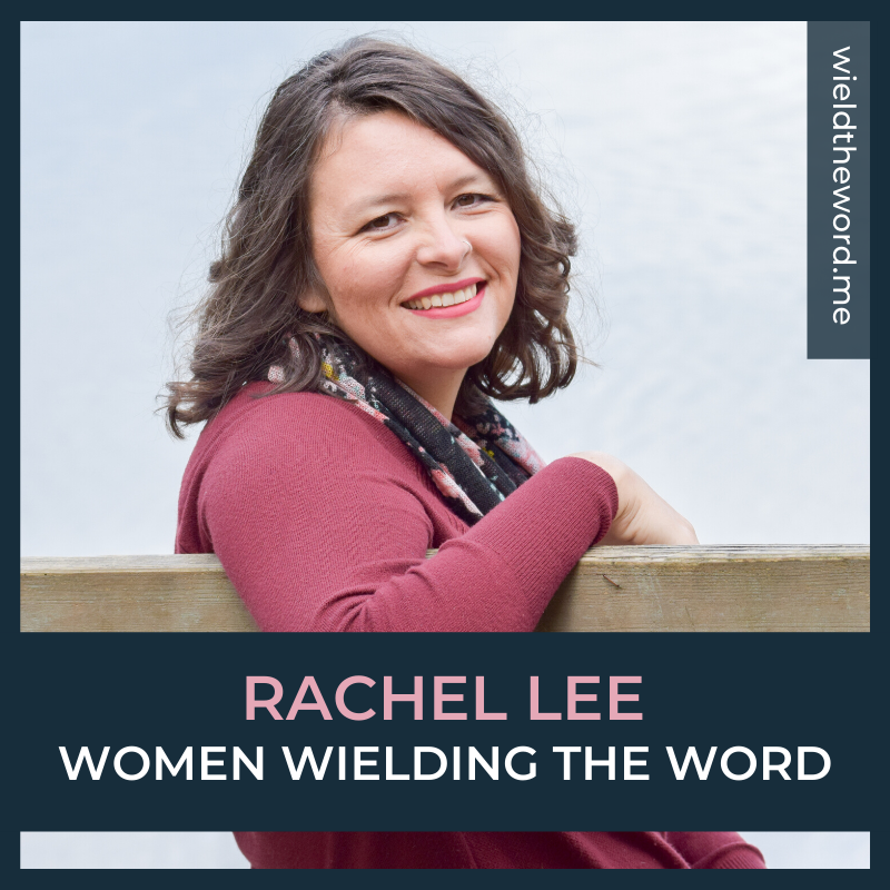 women-wielding-the-word-rachel-lee