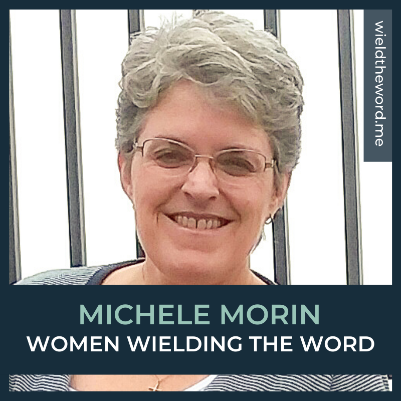 Women Wielding the Word: Michele Morin