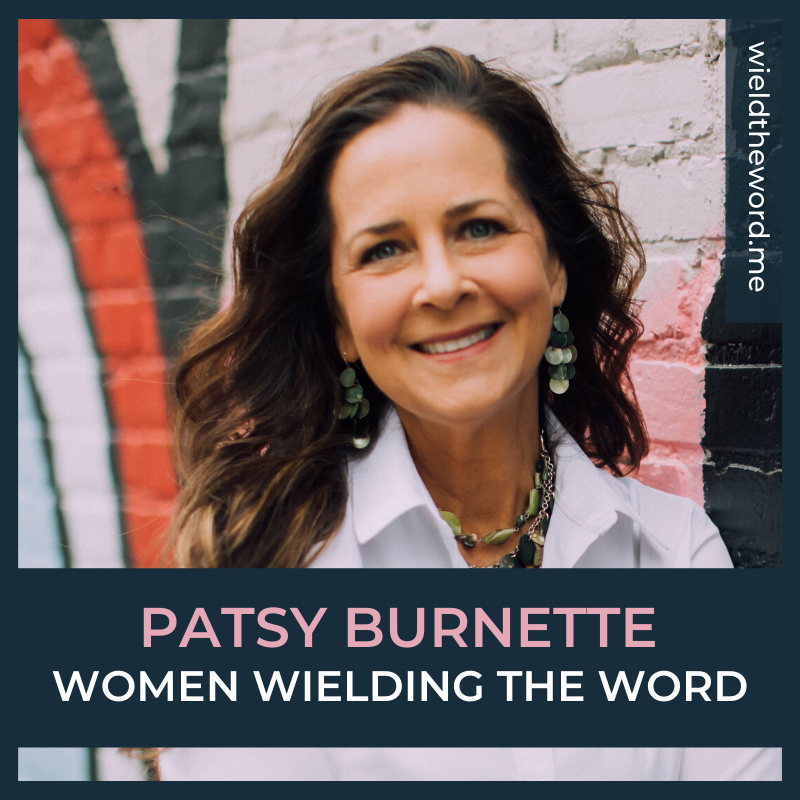 Women Wielding the Word Patsy Burnette