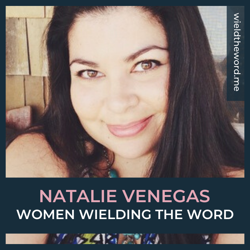 women-wielding-the-word-natalie-venegas